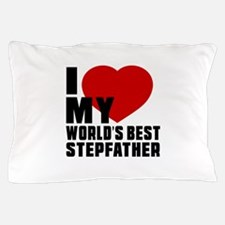 I love My World's Best Stepfather Pillow Case