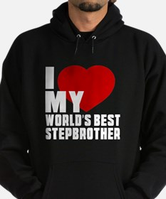 I love My World's Best Stepbrother Hoodie