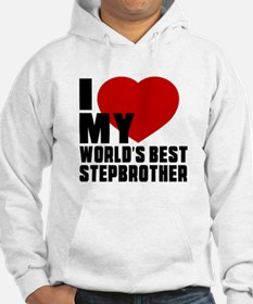 I love My World's Best Stepbroth Hoodie