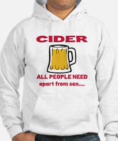 Cider All People Need Apart from Hoodie