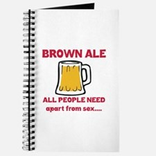 Brown Ale All People Need Apart from sex.. Journal