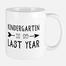 So Last Year - Kindergarten Mugs