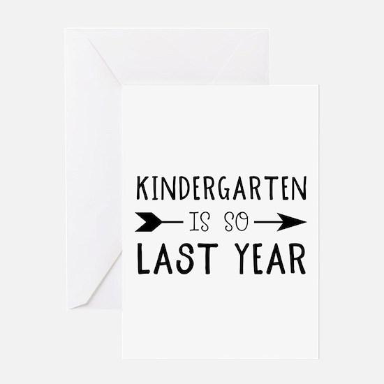 So Last Year - Kindergarten Greeting Cards