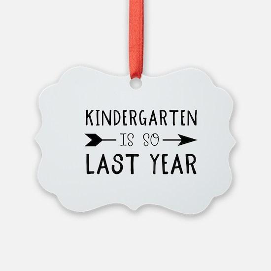 So Last Year - Kindergarten Ornament