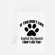 If You Don't Like English Toy Spanie Greeting Card