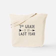 So Last Year - 3rd Grade Tote Bag