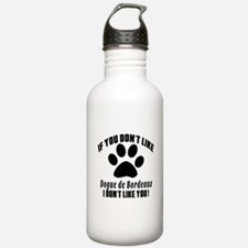 If You Don't Like Dogu Sports Water Bottle