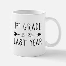 So Last Year - 1st Grade Mugs