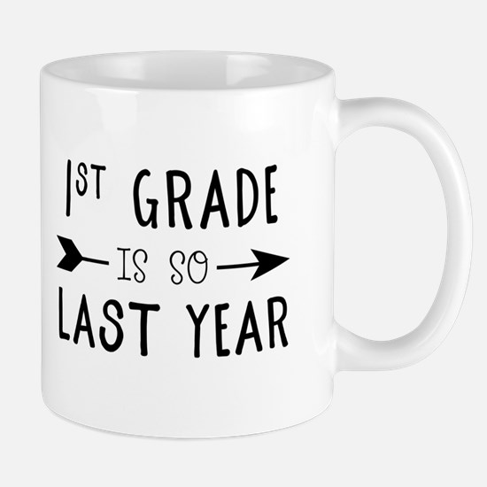 So Last Year - 1st Grade Mugs