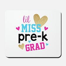 Lil Miss Pre-K Grad Mousepad