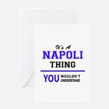 It's NAPOLI thing, you wouldn't und Greeting Cards