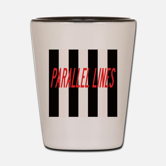 PARALLEL LINES Shot Glass