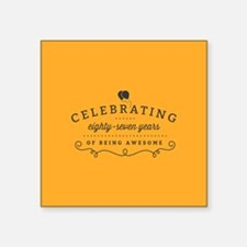 Celebrating Eighty-Seven Years Sticker