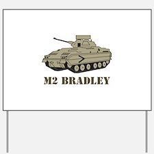 M Two Bradley Yard Sign