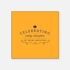Celebrating Ninety-Nine Years Sticker