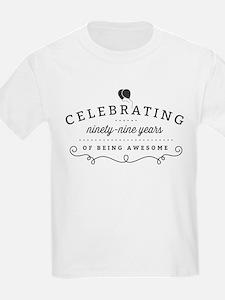 Celebrating Ninety-Nine Years T-Shirt