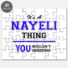 It's NAYELI thing, you wouldn't understand Puzzle