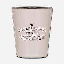 Celebrating Thirty Years Shot Glass
