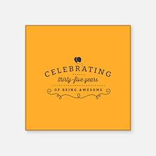 Celebrating Thirty-Five Years Sticker