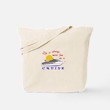 More Fun On A Crusie Tote Bag