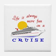 More Fun On A Crusie Tile Coaster