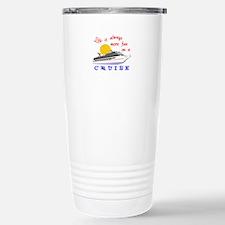 More Fun On A Crusie Travel Mug