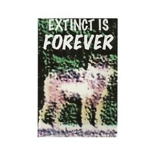 Extinct is Forever Rectangle Magnet
