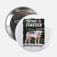 """Extinct is Forever 2.25"""" Button"""
