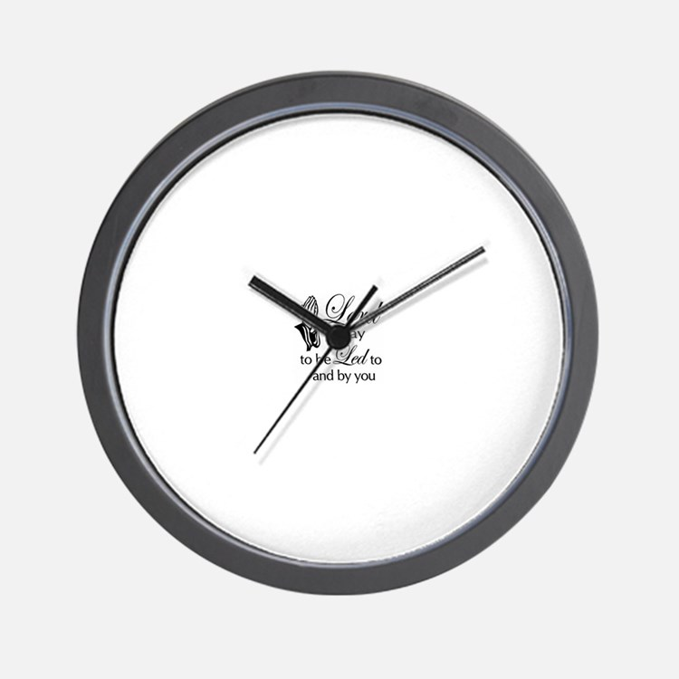 Lord I pray to be led by you Wall Clock