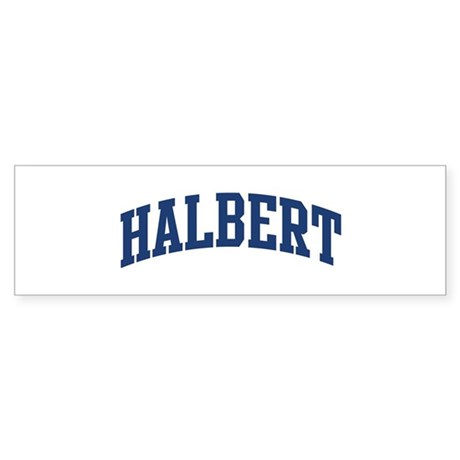 HALBERT design (blue) Bumper Sticker
