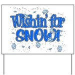 Wishin' For Snow Yard Sign