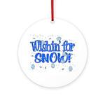 Wishin' For Snow Ornament (Round)