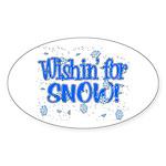 Wishin' For Snow Oval Sticker