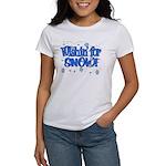 Wishin' For Snow Women's T-Shirt