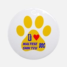 I Love Maltese Shih Tzu Dog Round Ornament
