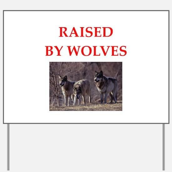 wolves Yard Sign
