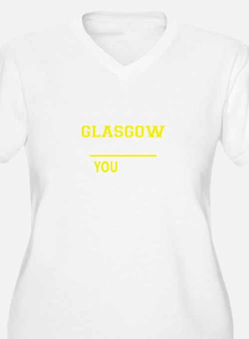 GLASGOW thing, you wouldn't unde Plus Size T-Shirt