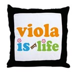 Viola Is My Life Throw Pillow