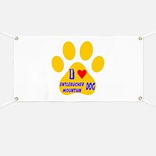 I Love Entlebucher Mountain Dog Banner