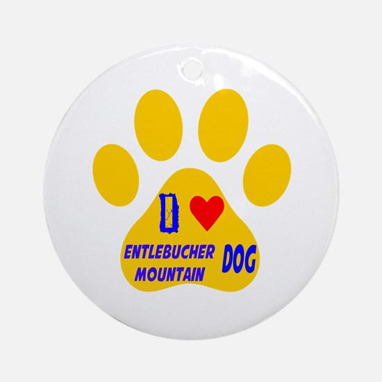 I Love Entlebucher Mountain Dog Round Ornament