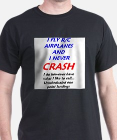 """I never crash"" - T-Shirt"