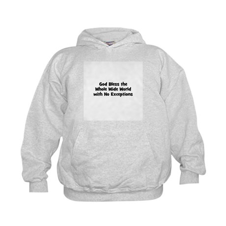 God Bless the Whole Wide Worl Kids Hoodie