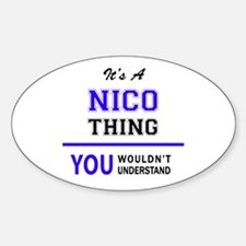 It's NICO thing, you wouldn't understand Decal