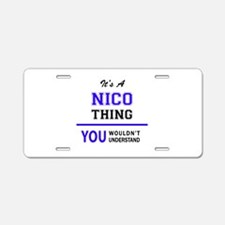It's NICO thing, you wouldn Aluminum License Plate