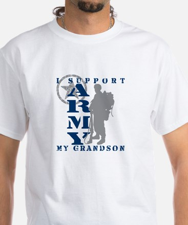 I Support Grandson 2 - ARMY White T-Shirt