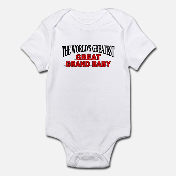 """The World's Greatest Great Grand Baby"" Infant Bod"
