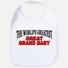 """The World's Greatest Great Grand Baby"" Bib"