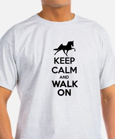 Keep Calm and Walk On T-Shirt