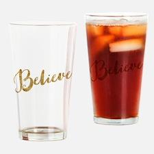Gold Look Believe Drinking Glass