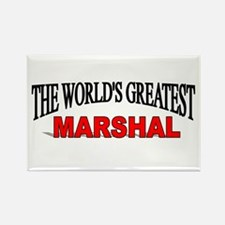 """""""The World's Greatest Marshal"""" Rectangle Magnet"""